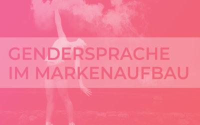 Gendergerechte Sprache im Markenaufbau: Was sagt es über eine Marke aus, wenn sie gendert?