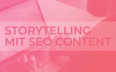 Storytelling mit SEO Content: Geschichten schreiben, die begeistern und verkaufen