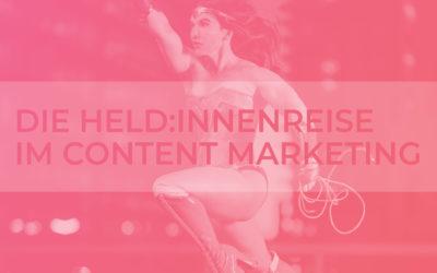 Die Held:innenreise im Content Marketing: Corporate Storytelling nach dem literarischen Quest-Modell