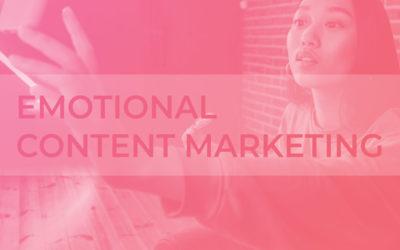 Emotional Content Marketing: Wie funktioniert die Arbeit mit Emotionsräumen im Content Marketing?